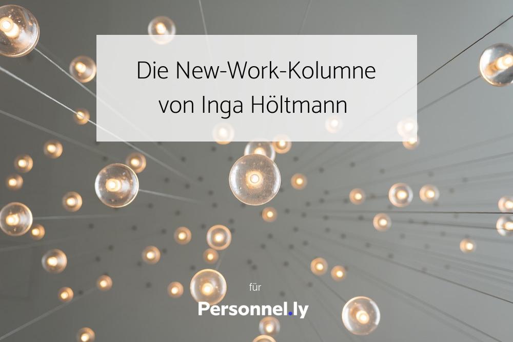 Die New-Work-Kampgne von Inga Höltmann (1)
