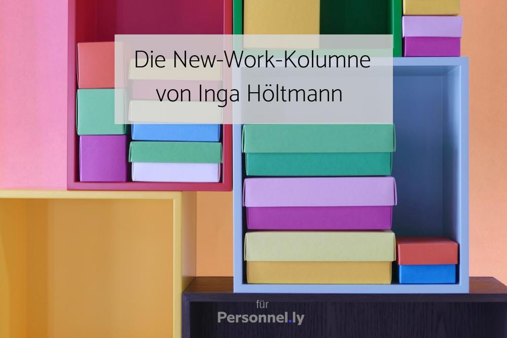 Kulturwandel Die New-Work-Kolumne von Inga Höltmann